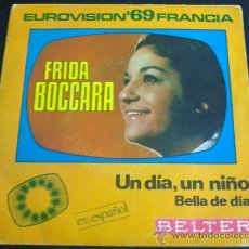 Discos de vinilo: FRIDA BOCCARA - UN DÍA, UN NIÑO - CANTADO EN ESPAÑOL - EUROVISIÓN 69 FRANCIA - SINGLE DE VINILO. Lote 35541233