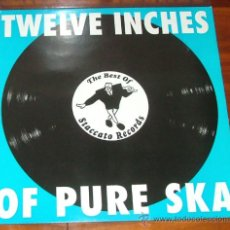 Discos de vinilo: LP VINILO 'TWELVE INCHES OF PURE SKA. THE BEST OF STACCATO RECORDS' (THE LOAFERS, MAROON TOWN...). Lote 35547992