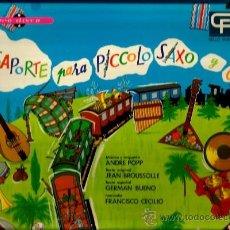 Discos de vinilo: LP ANDRE POPP : PASAPORTE PARA PICCOLO SAXO Y CIA (NARRACION EN ESPAÑOL). Lote 35558901