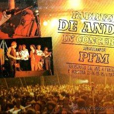Discos de vinilo: LP FABRIZIO DE ANDRE IN CONCERTO ( CON PFM - PREMIATA FORNERIA MARCONI ) . Lote 35559073