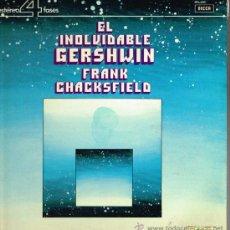 Discos de vinilo - Frank Chacksfield - El Inolvidable Gershwin - Lp 1981 - 35584205