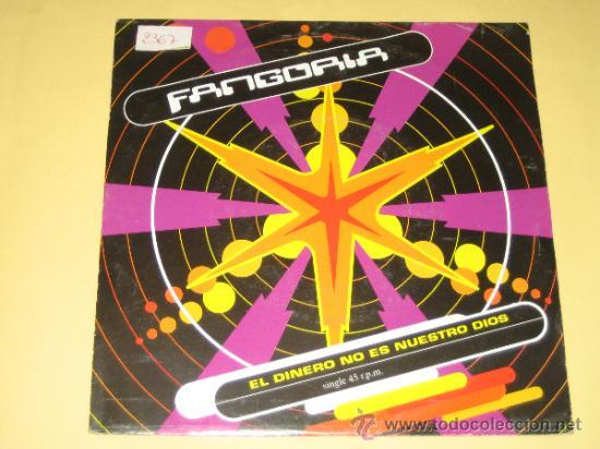 FANGORIA - EL DINERO NO ES NUESTRO DIOS - 1992 (Música - Discos - Singles Vinilo - Grupos Españoles de los 70 y 80)