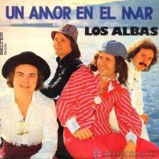 Discos de vinilo: LOS ALBAS - UN AMOR EN EL MAR - 1975 (COMO NUEVO). Lote 35592018
