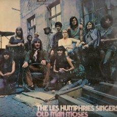 Discos de vinilo: THE LES HUMPHRIES SINGERS - OLD MAN MOSES (LP) EDICION ESPAÑOLA - EX/EX. Lote 35596535