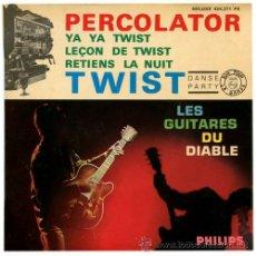 Discos de vinilo: LES GUITARES DU DIABLE - PERCOLATOR-TWIST - EP FRANCE 1962 - PHILIPS 424.271 PE. Lote 35603349