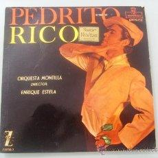 Discos de vinilo: PEDRITO RICO..EP-1960 (53 AÑOS DE ANTIGÜEDAD)..MONTILLA EPFM-153..EL GARROTÍN DE ALA +3. Lote 35619281
