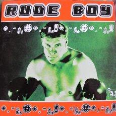 Discos de vinilo: MAXI - RUDE BOY - RUTHLESS (TWO VERSION) (SPAIN, TRIBUTE RECORDS 1998). Lote 35638996