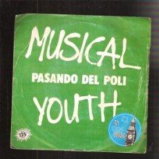 Discos de vinilo: MUSICAL YOUTH. Lote 35642255