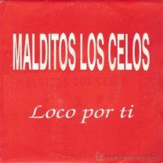 Discos de vinilo: MALDITOS LOS CELOS - LOCO POR TI / RESPIRAR (45 RPM) PROMO! - EX/EX. Lote 35653188