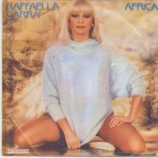 Discos de vinilo: RAFFAELLA CARRA,AFRICA DEL 84. Lote 35664691