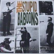 Discos de vinilo: THE STUPID BABOONS. Lote 39683377