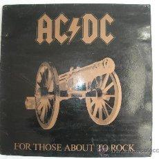 Discos de vinilo: AC-DC // FOR THOUSE ABOUT TO ROCK // DOBLE PORTADA // FONDO NEGRO SOLO EN ESPAÑA. Lote 35671740
