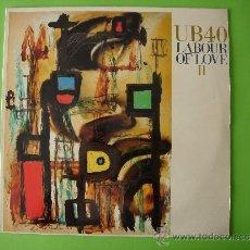 Discos de vinilo: UB40 (UB 40). LP LABOUR OF LOVE II. EDITADO EN ESPAÑA AÑO 1989. VER FOTOS. Lote 207135466