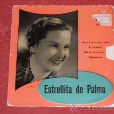 Discos de vinilo: ESTRELLITA DE PALMA. Lote 35680194