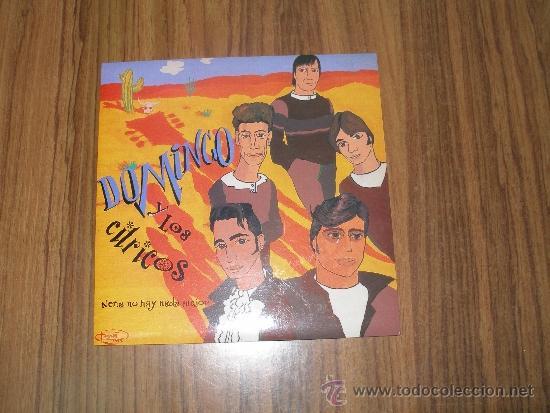 DOMINGO Y LOS CITRICOS - NENA NO HAY NADA MEJOR (Música - Discos de Vinilo - Maxi Singles - Grupos Españoles de los 70 y 80)