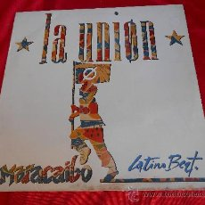 Discos de vinilo: LA UNION***MARACAIBO***MAXI SINGLE***1988. Lote 35731337