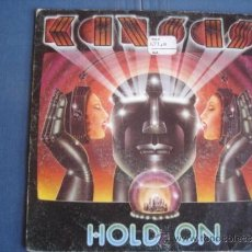 Discos de vinilo: KANSAS HOLD ON. Lote 152039780
