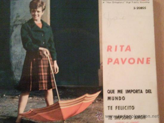 RITA PAVONE 7' EP QUE ME IMPORTA DEL MUNDO +3 SPANISH EDIT (Música - Discos - Singles Vinilo - Canción Francesa e Italiana)