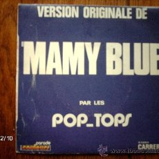 Discos de vinilo: POP TOPS - MAMY BLUE + ROAD TO FREEDOM . Lote 35768722