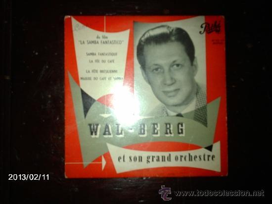 WAL - BERG ET SON GRAND ORCHESTRE - SAMBA FANTASTIQUE +3 (Música - Discos de Vinilo - EPs - Orquestas)