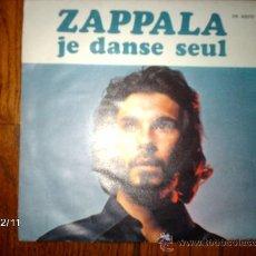 Discos de vinilo: ZAPPALA - JE DANSE SEUL + LE PROCES DE BRUGES. Lote 35776779