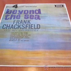 Discos de vinilo: FRANK CHACKSFIELD LP BEYOND THE SEA DECCA 4 FASES ESPAÑA 1965. Lote 35762791