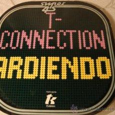 Discos de vinilo: DISCO MAXI SINGLE ORIGINAL CONNETION ARDIENDO. Lote 35775232