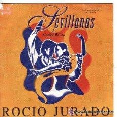 Discos de vinilo: == SB384 - SEVILLANAS - ROCIO JURADO. Lote 35788882
