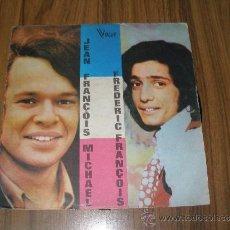 Discos de vinilo: JEAN FRANCOIS MICHAEL & FREDERIC FRANCOIS. MUY RARO. Lote 35792938