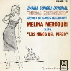 Discos de vinilo: MELINA MERCOURI - CANTA : LOS NIÑOS DEL PIREO + 3 - EP SPAIN 1969 EX / EX. Lote 35797542