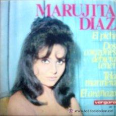 Discos de vinilo: MARUJITA DIAZ - EL PICHI / DOS CORAZONES DEBIERA TENER / TELA MARINERA/EL ARAÑAZO. Lote 35801145