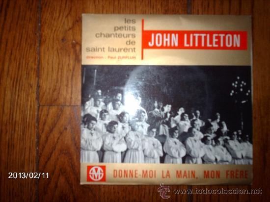 JOHN LITTLETON- LE PETITS CHANTEURS DE SAINT LAURENT (Música - Discos de Vinilo - EPs - Otros estilos)