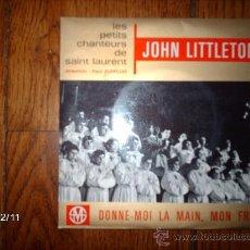 Discos de vinilo: JOHN LITTLETON- LE PETITS CHANTEURS DE SAINT LAURENT . Lote 35804413