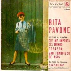 Discos de vinilo: EP RITA PAVONE - QUE ME IMPORTA EL MUNDO-CORAZON-SAN FRANCISCO DE ASIS- ESCRIBE. Lote 35813216