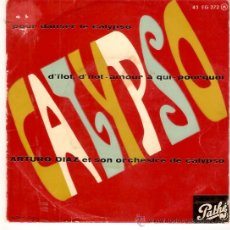 Discos de vinilo: EP EDITADO EN FRANCI ARTURO DIAZ POUR DANSER LE CALYPSO. Lote 35813450