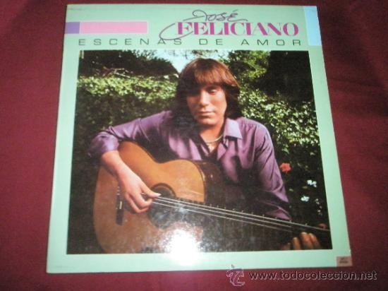 LP-JOSE FELICIANO-ESCENAS DE AMOR-1982-MOTOWN-. (Música - Discos de Vinilo - Maxi Singles - Cantautores Extranjeros)