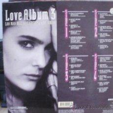 Discos de vinilo: LOVE ALBUM 3 LAS MAS BELLAS CANCIONES DE AMOR. Lote 35821793