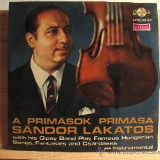 Discos de vinilo: SANDOR LAKATOS WITH HIS GIPSY BAND - A PRIMASOK PRIMASA LP. Lote 35827556