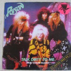 Discos de vinilo: POISON - TALK DIRTY TO ME - MAXISINGLE 1987. Lote 35833201