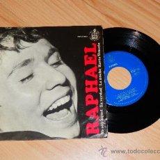 Discos de vinilo: RAPHAEL YO SOY AQUEL ES VERDAD LA NOCHE HASTA VENECIA HISPAVOX 1966 SINGLE VINILO COMPROBADO. Lote 35887380