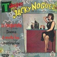 Discos de vinilo: TANGOS POR JACKY NOGUEZ (EP DE 1961). Lote 35867643