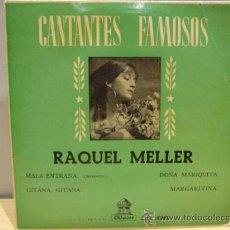 Discos de vinilo: RAQUEL MELLER. MALA EXTRAÑA. EP / ODEON - 1962. MBC. ***/***. Lote 35867959