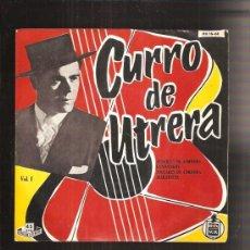 Discos de vinilo: CURRO DE UTRERA ALEGRIAS. Lote 35873277