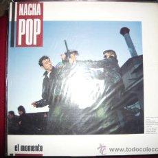 Discos de vinilo: NACHA POP-EL MOMENTO. Lote 143435506