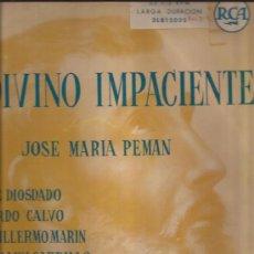 Discos de vinilo: LP-EL DIVINO IMPACIENTE-RCA 15003-DOBLE LP-TEATRO GRABADO-JOSE MARIA PEMAN-1958. Lote 35880221