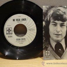 Discos de vinilo: CÉSAR COSTA. LO NUESTRO FUE UN SUEÑO. SINGLE PROMO 1972. SELLO MUSART. LEER DESCRIPCIÓN. ***/***. Lote 35919454