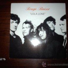 Discos de vinilo: ROUGE BAISER LOLA LONE + 2 . Lote 35922004