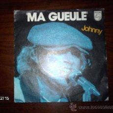 Discos de vinilo: JOHNNY HALLYDAY - MA GUEULLE + COMME LE SOLEIL . Lote 35929965