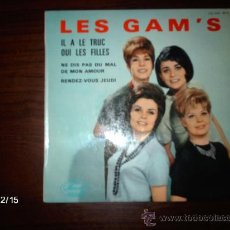 Discos de vinilo: LES GAM´S - IL A LE TRUC + 3. Lote 35930047