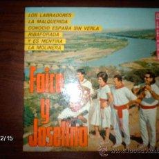 Discos de vinilo: FAICO Y JOSEFINA - LOS LABRADORES + 5. Lote 36007036